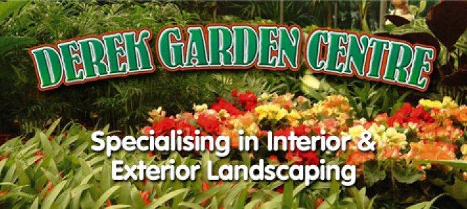 Garden Centre: Derek Garden Centre